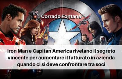 Iron Man e Capitan America rivelano il segreto vincente per aumentare il fatturato in azienda quando ci si deve confrontare tra soci